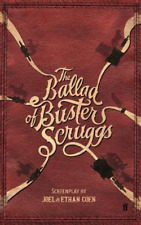 The Ballad of Buster Scruggs by Joel Coen 9780571353323 (paperback 2018)