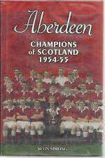 Aberdeen: Champions of Scotland 1954-55 - Football - History