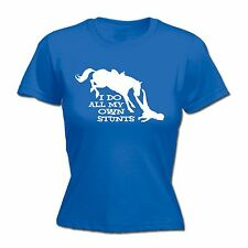 I Do All My Own Stunts Horse WOMENS T-SHIRT pony ride funny mothers day gift