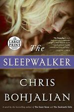 The Sleepwalker: A Novel Random House Large Print Paperback Chris Bohjalian
