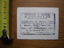 Ancienne Carte Visite Publicitaire REPARATION CUISINIERES A GAZ Tremeau Paris