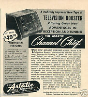 1949 Print Ad of The Astatic Corp Model AT-1 Television Booster Channel Chief