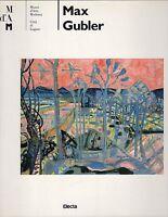 Arte, pittura - Max Gubler - Rudy Chiappini (a cura di) - Electa 1995