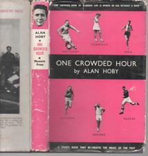 ALAN HOBY ONE CROWDED HOUR FIRST EDITION HARDBACK U/C DJ 1954
