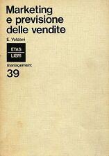 Enrico Valdani = MARKETING E PREVISIONE DELLE VENDITE