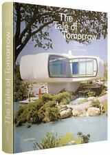 The Tale of Tomorrow: Utopian Architecture in the Modernist Realm (Hardcover)