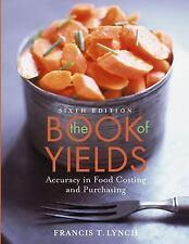 The Book of Yields: Accuracy in Food Costing and Purchasing-ExLibrary