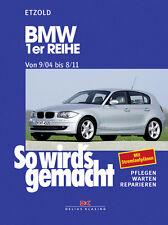 BMW 1er 2004-2011 E81 E82 E87 E88 REPARATURANLEITUNG SO WIRDS GEMACHT 139