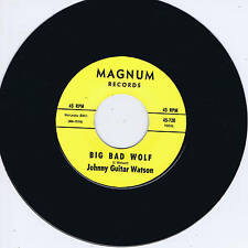 JOHNNY GUITAR WATSON – BIG BAD WOLF / YOU CAN STAY (Driving R'n'B Soul MONSTER!)