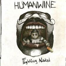 Humanwine - Fighting Naked CD (HOLLY BREWER / MATTHEW MCNISS)