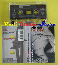 MC JOHN MELLENCAMP Dance naked 1994 holland MERCURY 522 428-4 no cd lp dvd vhs