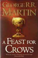 A Feast for Crows (Reissue) (A Song of Ice and Fire, Bo..., Martin, George R. R.