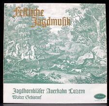 Festliche Jagdmusik - Jagdhornbläser Auerhahn Luzern Walter Gebistorf LP & CV EX