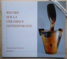 CERAMIQUE CONTEMPORAINE 1997 BAYLE Ben Lisa CHAMPY Coville FOUILHOUX Varlan
