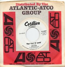 OTIS CLAY  THAT KIND OF LOVIN' / DO RIGHT WOMAN    US COTILLION    NORTHERN SOUL