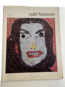 Craft Horizons August 1976 Noguchi Brancusi Elaine de Kooning American Glass