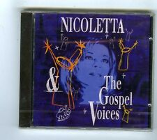 CD (NEUF) NICOLETTA THE GOSPEL VOICES