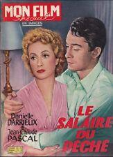 Mon Film Spécial Déc. 1957 - Le Salaire du Péché, Danielle Darrieux J-C. Pascal
