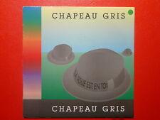 CHAPEAU GRIS La folie est en toi 196537