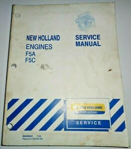 New Holland F5A F5C Engine Service Shop Repair Workshop Manual 7/09 NH Original!