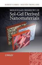 Molecular Chemistry of Sol-Gel Derived Nanomaterials, Anh, Nguyen Trong, Corriu,