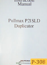 Pullmax P21, Duplicator Machine, Instructions and Spare Parts Manual 1978