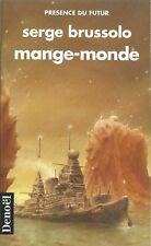 RARE EO + SERGE BRUSSOLO + BELLE DEDICACE À ISABELLE BARBÉ : MANGE-MONDE