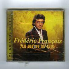 CD (NEUF) FREDERIC FRANCOIS ALBUM D'OR