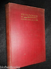 Writ in Barracks by Edgar Wallace - 1900-1st - Author's First UK Published Work