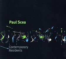PAUL SCEA - CONTEMPORARY RESIDENTS NEW CD