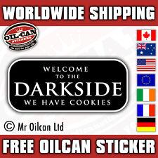 Benvenuti nel lato oscuro abbiamo BISCOTTI Auto/Adesivo MR Oilcan 150 mm