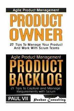 Agile Product Management: Product Owner : 27 Tips to Manage Your Product, Pro...
