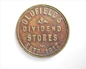 OLDFIELDS DIVIDEND STORES ESTD 1817 10/-  TOKEN / SNIFF'S  ANCIENT COINS T-3
