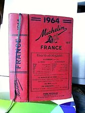 GUIDE MICHELIN 1964< GUIDE ROUGE COLLECTOR  FRANCE >1002 pages - TRES  BON ETAT