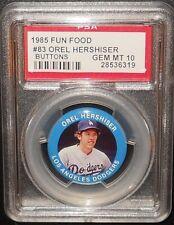 PSA 10 GEM MT 10 - #83 Orel Hershiser 1985 Fun Food Buttons (Pins) LA Dodgers