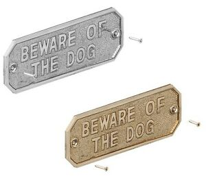 BEWARE OF DOG Gate Sign Cast Brass Silver Metal Sign