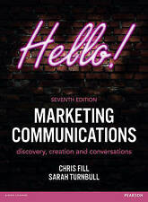 Marketing Communications: discovery, creation and conversations by Chris Fill, S