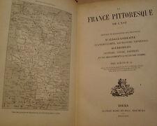ALEXIS-M. GOCHET - LA FRANCE PITTORESQUE DE L'EST - 1894