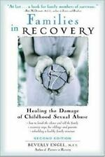 Families in Recovery : Healing the Damage of Childhood Sexual Abuse