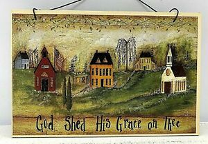 """Primitive /Country 4"""" x 6 """" wall Plaque """"GOD SHED HIS GRACE """" Hanging Farmhouse"""