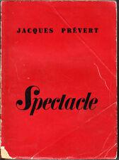 C1 Jacques PREVERT Spectacle NRF Point du Jour 1951