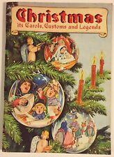Vintage 1948 Christmas Its Carols Customs & Legends Ruth Heller Book Music Tales
