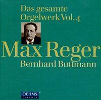 Bernhard Buttmann - Reger:Complete Organ Works 4 [Bernhard Buttmann] [CD]