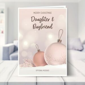 Daughter and Boyfriend Christmas Card - Luxury Baubles 7 x 5
