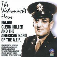 The Wehrmacht Hour by Glenn Miller (CD, Apr-2008, Submarine)