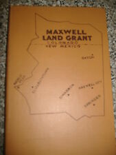 **Maxwell Land Grant: A New Mexico Item  William A. Keleher Hardback 1st Edition