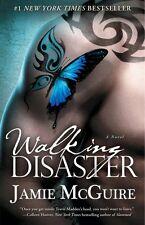Walking Disaster: A Novel (Beautiful Disaster Series) by Jamie McGuire