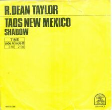 "R. DEAN TAYLOR - TAOS NEW MEXICO (  DUTCH RARE EARTH 006-93386) 7""PS  1970"