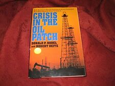 Crisis in the Oil Patch : How America's Energy Industry...DONALD HODEL HD SIGNED