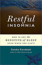 NEW Restful Insomnia: How to Get the Benefits of Sleep Even When You Can't